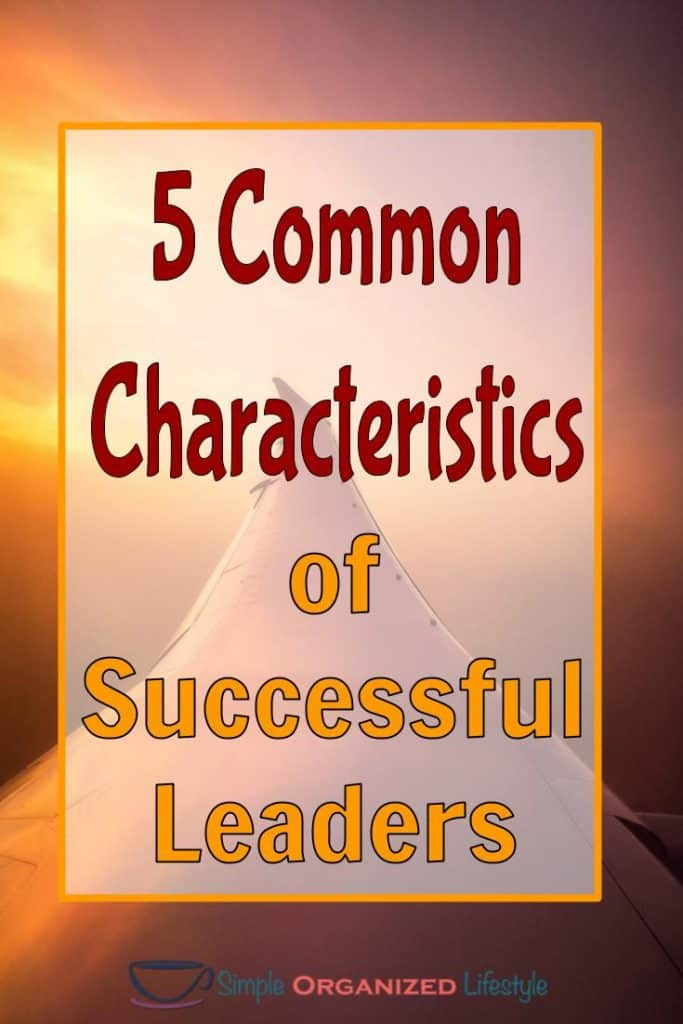 5 Common Characteristics of Successful Leaders