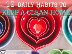 10 daily habits to keep a clean home