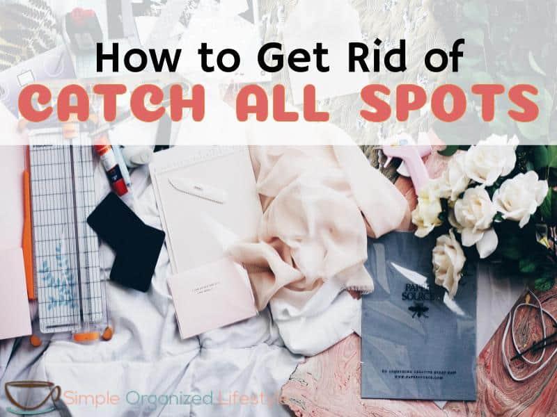 catch all spot