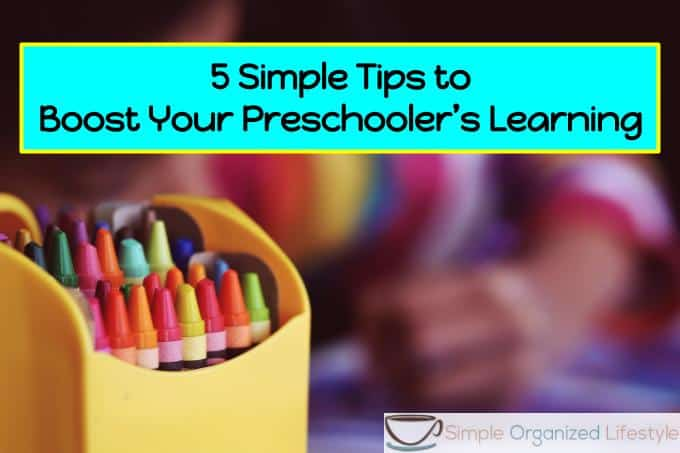 5 simple tips to boost your preschooler's learning