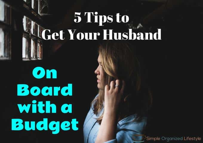 Get Your Husband on Board with a Budget
