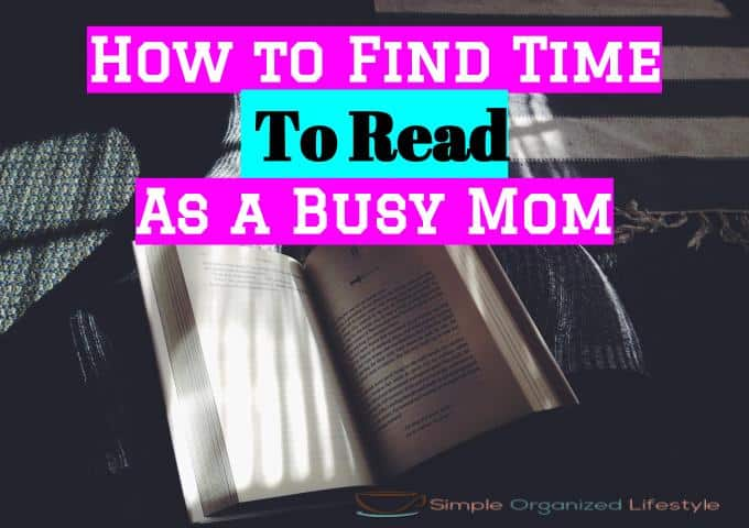 How to Find Time to Read as a Busy Mom