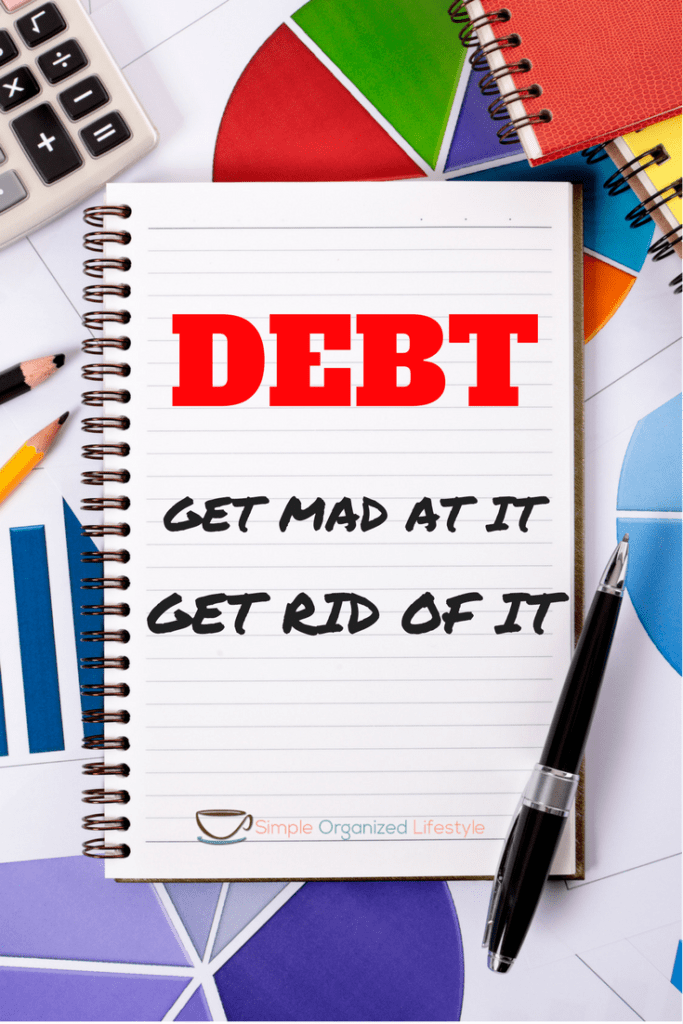 Debt. Get Mad at It. Get Rid of It.