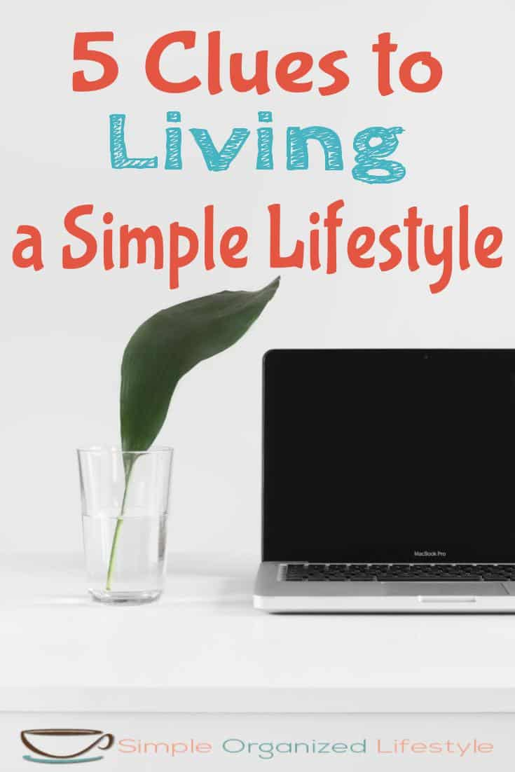 5 Clues to Living a Simple Lifestyle