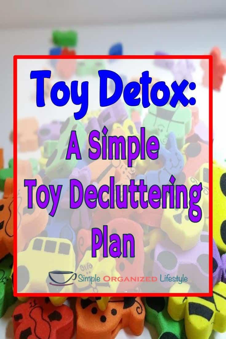 Toy Detox Simple Toy Decluttering Plan