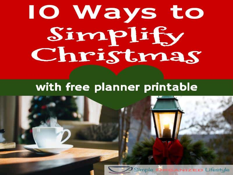 10 Ways to Simplify Christmas with free planner printable