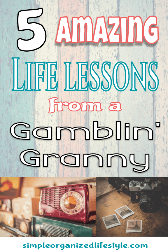 Life Lessons Learned from Granny