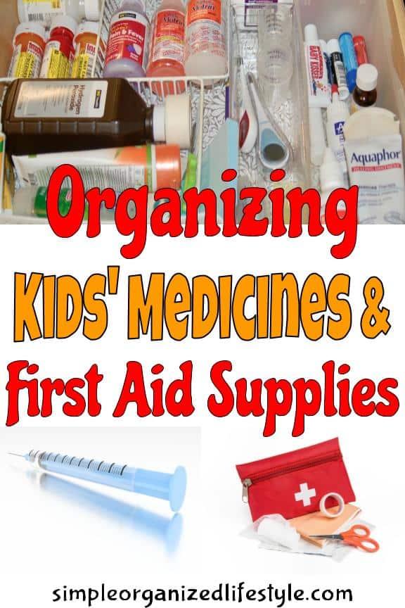 Organizing Kids Medicines